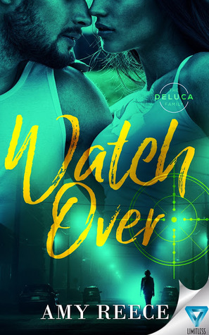 Watch Over (The DeLuca Family #1)