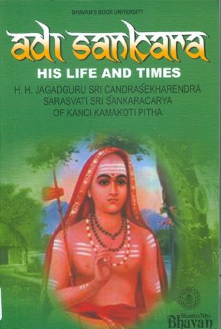 Adi Sankara: His Life and Times