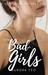 Bad Girls by Aurora Yeo