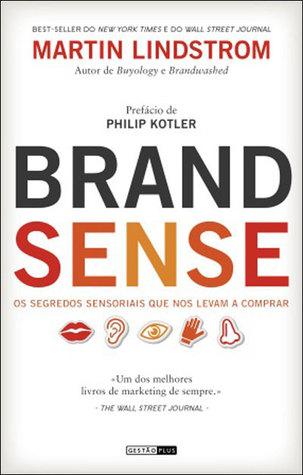 Brand Sense: Os Segredos Sensoriais que nos Levam a Comprar