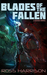 Blades of the Fallen by Ross  Harrison