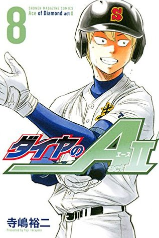 ダイヤのA act II 8 [Daiya no A Act II 8] (Ace of Diamond Act II, #8)