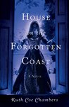 The House on the Forgotten Coast by Ruth Coe Chambers