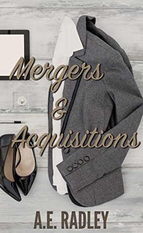 Mergers & Acquisitions by A.E. Radley
