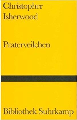 Praterveilchen by Christopher Isherwood