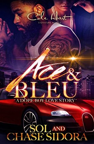 Ace & Bleu: A Dope Boy Love Story