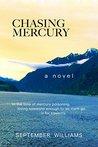 Chasing Mercury