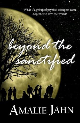 Beyond the Sanctified by Amalie Jahn