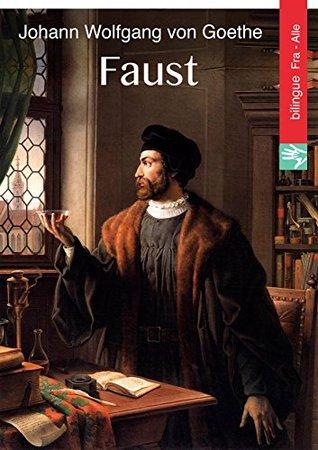 Faust (Français Allemand édition illustré): Faust