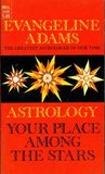Astrology; Your Place Among the Stars