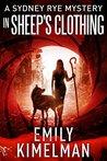 In Sheep's Clothing (A Sydney Rye Mystery, #9)