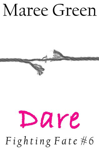 Dare (Fighting Fate, #6)