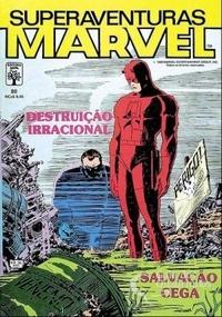 Superaventuras Marvel n° 80 - Destruição Irracional / Salvação Cega