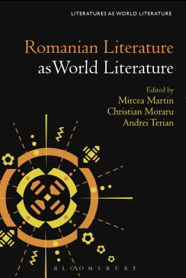 Romanian Literature as World Literature