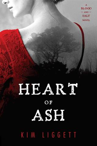 Heart of Ash (Blood and Salt, #2)