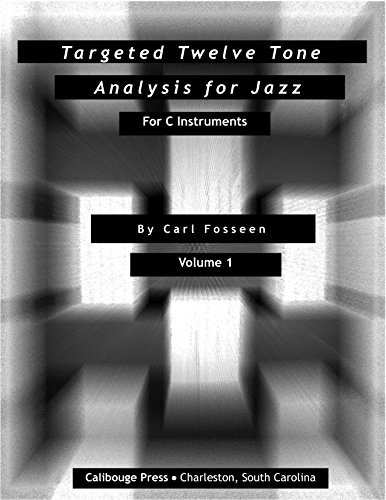 Targeted Twelve Tone Analysis For Jazz
