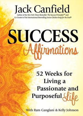 Success Affirmations by Jack Canfield