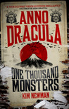 One Thousand Monsters (Anno Dracula, #5)