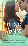 This is Indie: Summer 2017