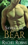 Saving the Bear by Rachel Robins