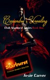 Cassandra's Unveiling (Club Starburst Series Book 1)