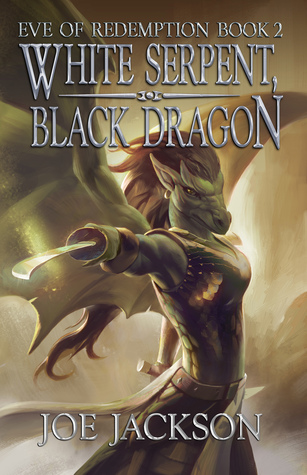 White Serpent, Black Dragon by Joe     Jackson