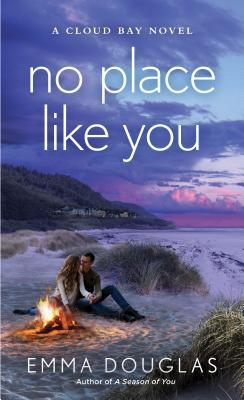 No Place Like You (Cloud Bay, #3)