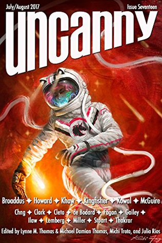 Uncanny Magazine Issue 17: July/August 2017