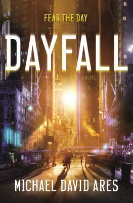 Dayfall: A Novel