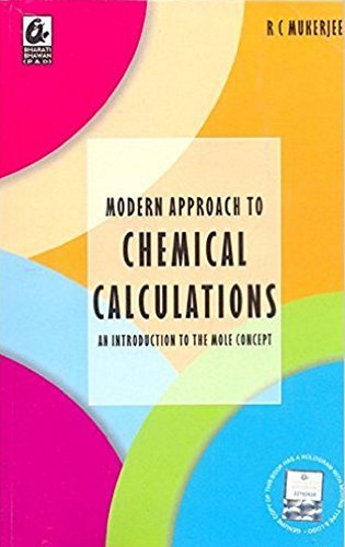 Modern Approach to Chemical Calculations by RC Mukerjee