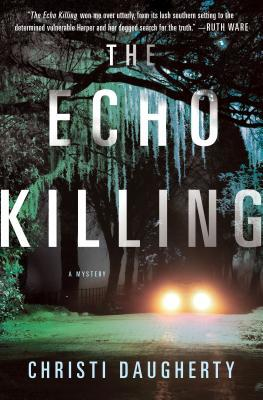 The Echo Killing (Harper McClain, #1)