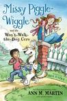 Missy Piggle-Wiggle and the Won't-Walk-The-Dog Cure (Missy Piggle-Wiggle #2)