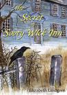 The Secret of Sooty Wick Inn by Elizabeth Lindgren
