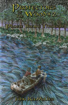 Protectors of the Wood #2: Phoebe Breaks Through