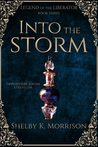 Into the Storm (Legend of the Liberator #3)