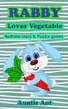Bedtime stories for Children: Rabbit : Rabby Loves Vegetable Children's animal stories book ages 3-8 or below