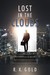 Lost in the Clouds by R.K. Gold