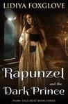 Rapunzel and the Dark Prince (Fairy Tale Heat, #3)