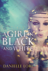 A Girl in Black and White (Alyria #2)