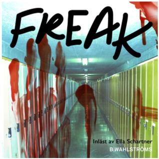 Freak by Karina Berg Johansson