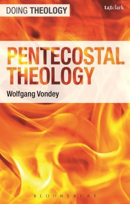 An Introduction to Pentecostal Theology: The Fullness of the Gospel