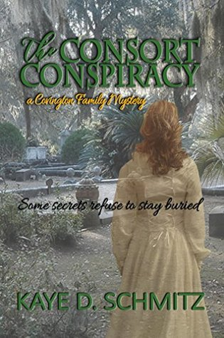 The Consort Conspiracy (Covington Family Mystery #1)