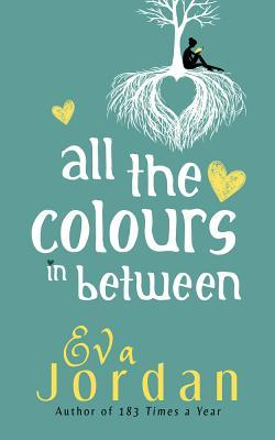 All The Colours In Between by Eva Jordan