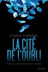 La Cite de L'Oubli by Sharon Cameron