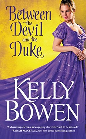 Between the Devil and the Duke (Season for Scandal, #3) por Kelly Bowen