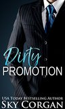 Dirty Promotion by Sky Corgan