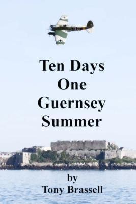 Ten Days One Guernsey Summer