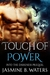 Touch of Power (Into the Darkness, #0.5)