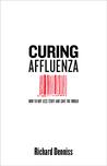 Curing Affluenza:...