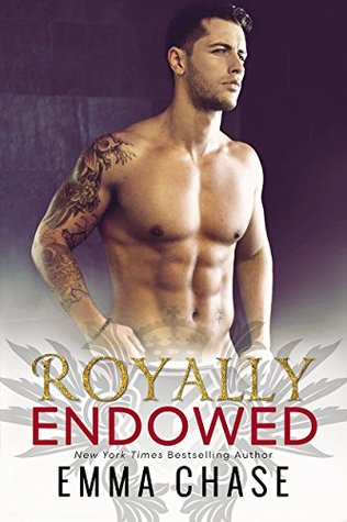 Royally Endowed by Emma Chase (Royally #3)